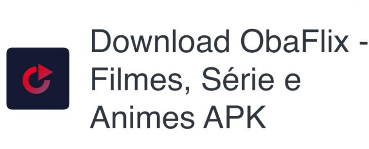 ObaFlix APK Free Download